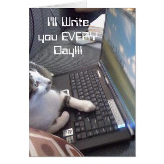 Ich schreibe Ihnen JEDEN Tag!!! Karte