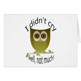 Ich schrie nicht gut nicht viel! lustige niedliche mitteilungskarte