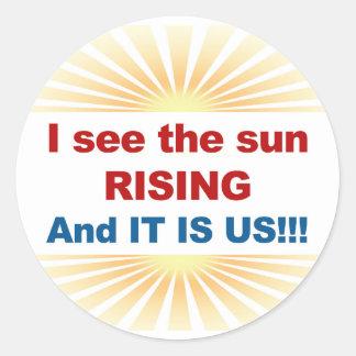 Ich sehe, dass der Sun-Steigen und es wir sind! Runder Aufkleber