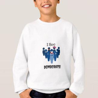 Ich sehe Demokraten! 2016 Sweatshirt