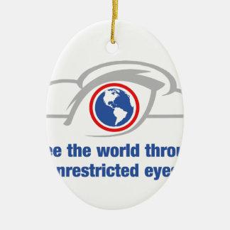 Ich sehe die Welt durch uneingeschränkte Augen Ovales Keramik Ornament