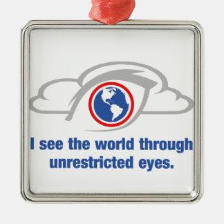 Ich sehe die Welt durch uneingeschränkte Augen Silbernes Ornament