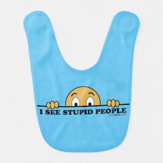 Ich sehe dumme Leute-lustigen Sprichwort-Entwurf Babylätzchen