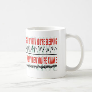 Ich sehe Sie, wenn Sie Schlafen… Kaffee-Tasse sind Tasse