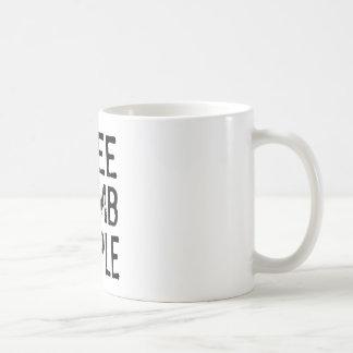 Ich sehe stumme Leute Kaffeetasse