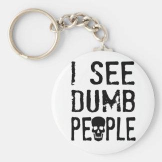 Ich sehe stumme Leute Schlüsselanhänger
