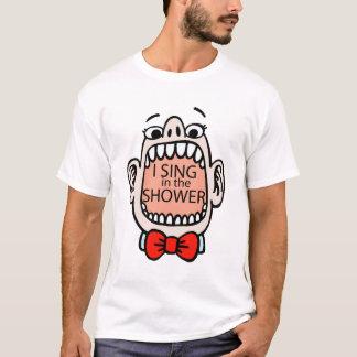 Ich singe im Duschen-T - Shirt