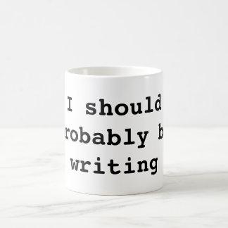 Ich sollte vermutlich schreiben kaffeetasse