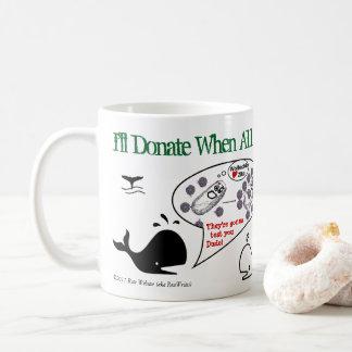 Ich spende wenn durch RoseWrites Kaffeetasse