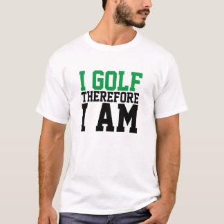 Ich spiele deshalb mich bin lustiger T - Shirt
