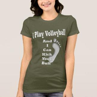 Ich spiele Volleyball… T-Shirt
