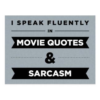 Ich spreche fließend in den Film-Zitaten und dem Postkarte
