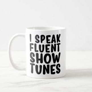 Ich spreche fließende Show-Melodien Kaffeetasse