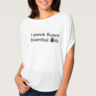 Ich spreche fließende wesentliche Öle T-Shirt