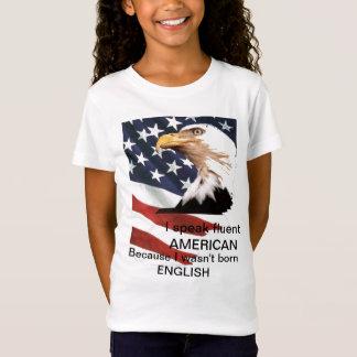 Ich spreche fließenden AMERIKANER T-Shirt