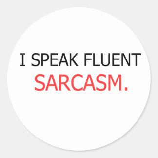 Ich spreche fließenden Sarkasmus Runder Aufkleber