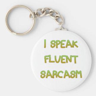 Ich spreche fließenden Sarkasmus Schlüsselanhänger