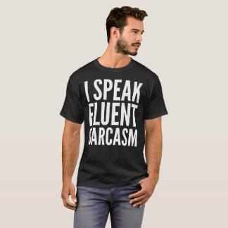 Ich spreche fließenden Sarkasmus-Typografie-Text-T T-Shirt