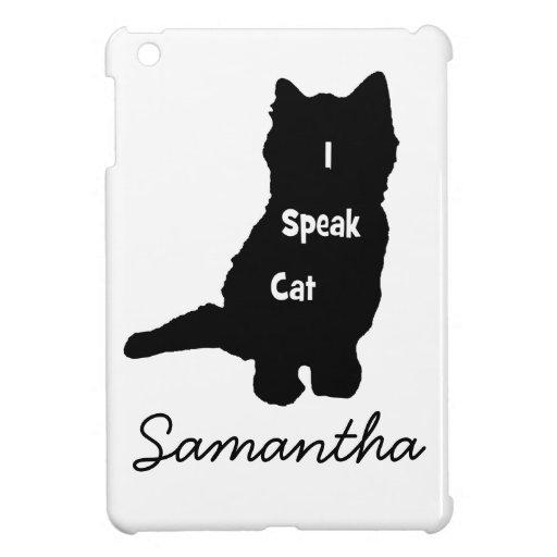 Ich spreche Katze Hüllen Für iPad Mini