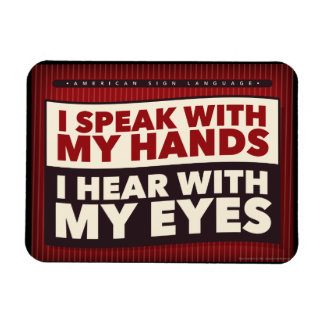 Ich spreche mit meinen Händen. ein asl-Magnet Magnet