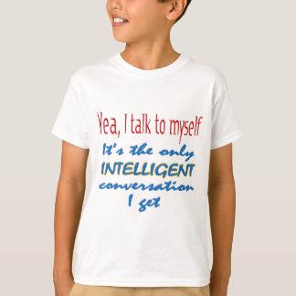 Ich spreche mit mich T-Shirt