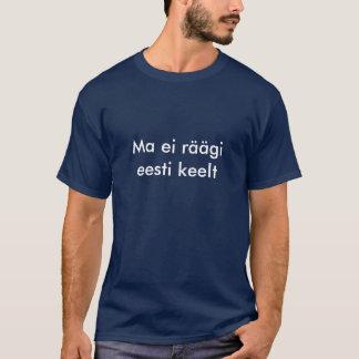 Ich spreche nicht estnisches T-Shirt