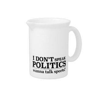 Ich spreche nicht Politik will, um Sport zu Getränke Pitcher