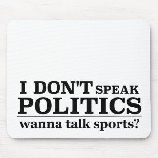 Ich spreche nicht Politik will, um Sport zu Mauspads