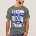 Ich stehe mit Israel! T-Shirt