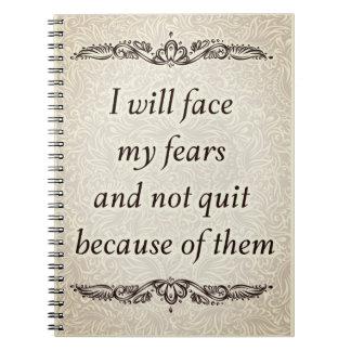 Ich stelle meine Furcht - positives Quote´s Spiral Notizblock