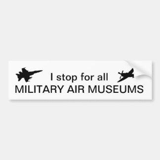 Ich stoppe für alle Militärluft-Museen Autoaufkleber