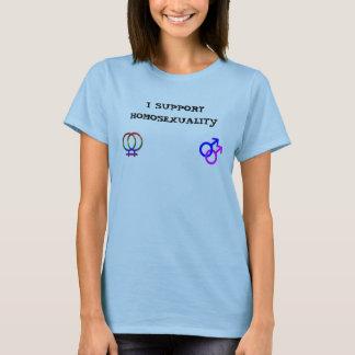 ICH STÜTZE HOMOSEXUALITÄT T-Shirt