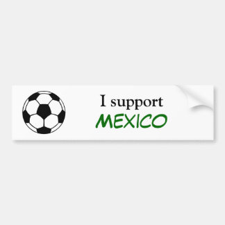 Ich stütze Mexiko Autoaufkleber