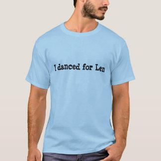Ich tanzte für Len T-Shirt