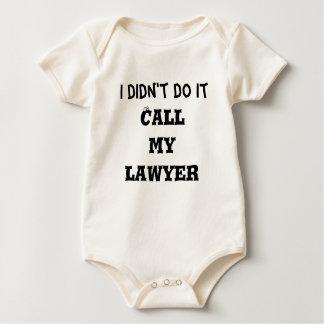 Ich tat es nicht, anrufe meinen Rechtsanwalt Baby Strampler