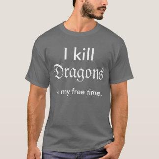 """""""Ich töte Drachen in meiner freien Zeit"""" Shirt"""