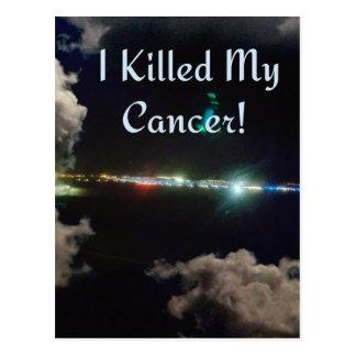 Ich tötete meinen Krebs! Postkarte