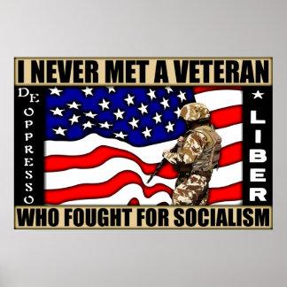Ich traf nie einen Veteran, der für Sozialismus kä Poster