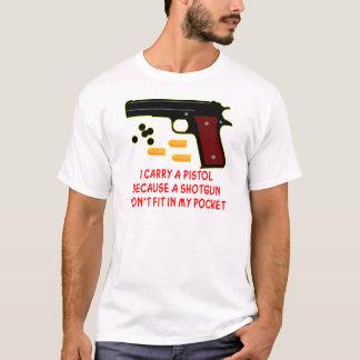 Ich trage eine Pistole, die eine Schrotflinte T-Shirt