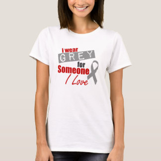 Ich trage Grau für jemand i-Liebe T-Shirt