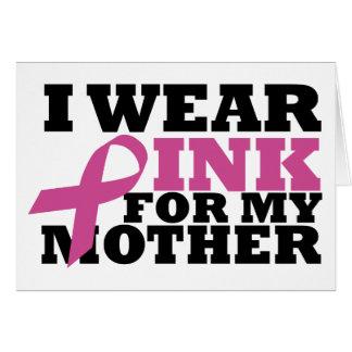 Ich trage Rosa für meine Mutter-Karte Grußkarte