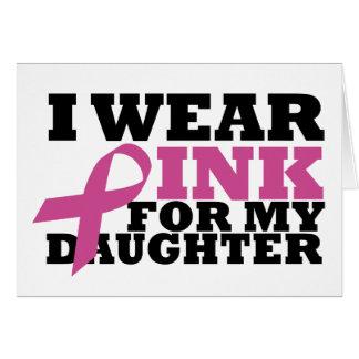 Ich trage Rosa für meine Tochter-Karte Grußkarte