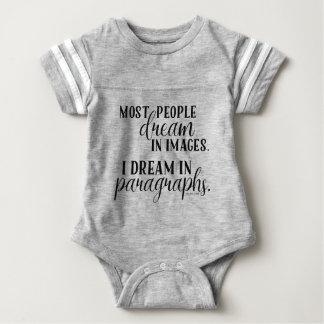 Ich träume im Paragraph-Baby-Verschluss-T-Shirt Baby Strampler