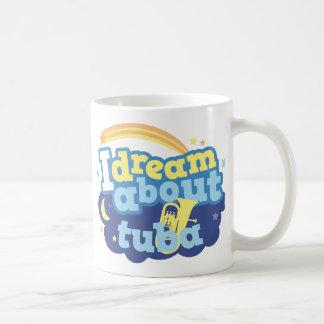 Ich träume über Tuba Kaffeetasse