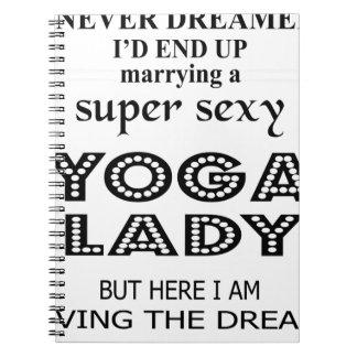 Ich träumte nie, eine sexy Yogadame heiratend Notizblock