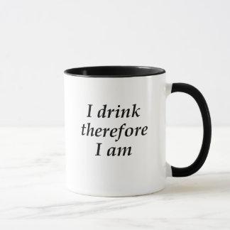 Ich trinke deshalb mich bin Tasse