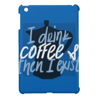 Ich trinke Kaffee, zuerst dann, das ich lustiges iPad Mini Hülle