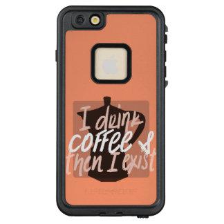 Ich trinke Kaffee, zuerst dann, das ich lustiges LifeProof FRÄ' iPhone 6/6s Plus Hülle