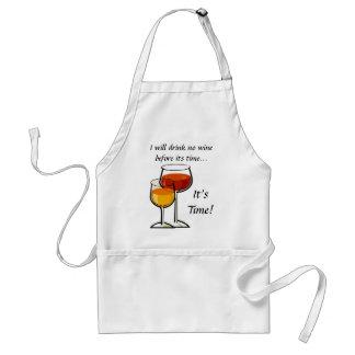 Ich trinke keinen Wein, bevor seine Zeit… es Zeit  Schürze