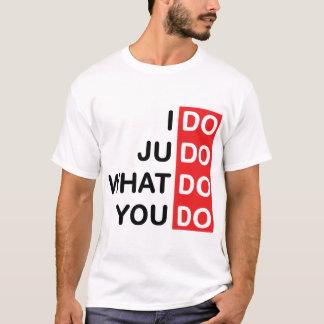 Ich tue Judo… T - Shirt